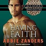 Having Faith: Callaghan Brothers Series, Book 7