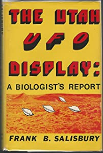 The Utah UFO display: A biologist's report