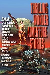 Thrilling Wonder Adventure Stories: A 15 Ebook Boxset