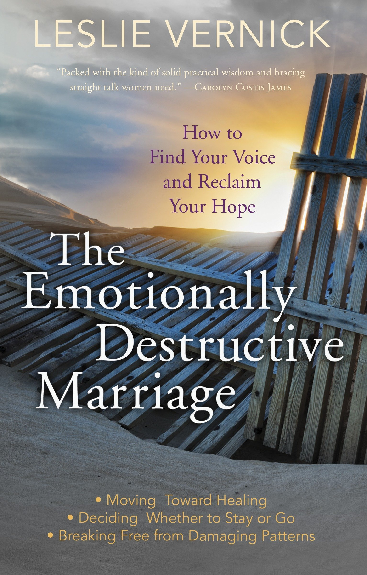 The Emotionally Destructive Marriage: How to Find Your Voice and Reclaim Your Hope by WaterBrook Press