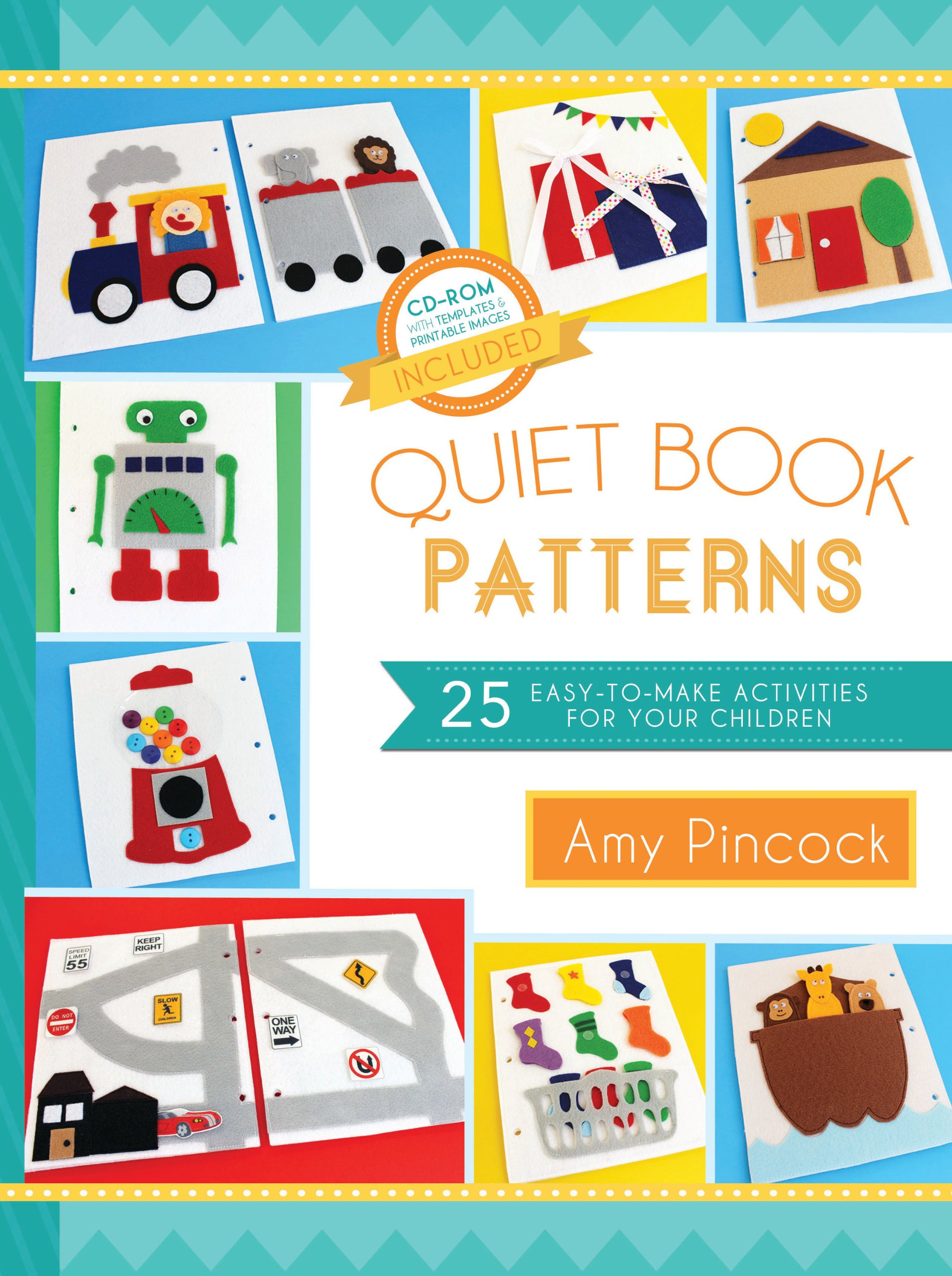 Quiet Book Patterns  25 Easy To Make Activities For Your Children  English Edition