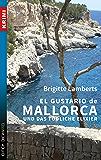 El Gustario de Mallorca und das tödliche Elixier: Ein kulinarischer Kriminalroman (German Edition)