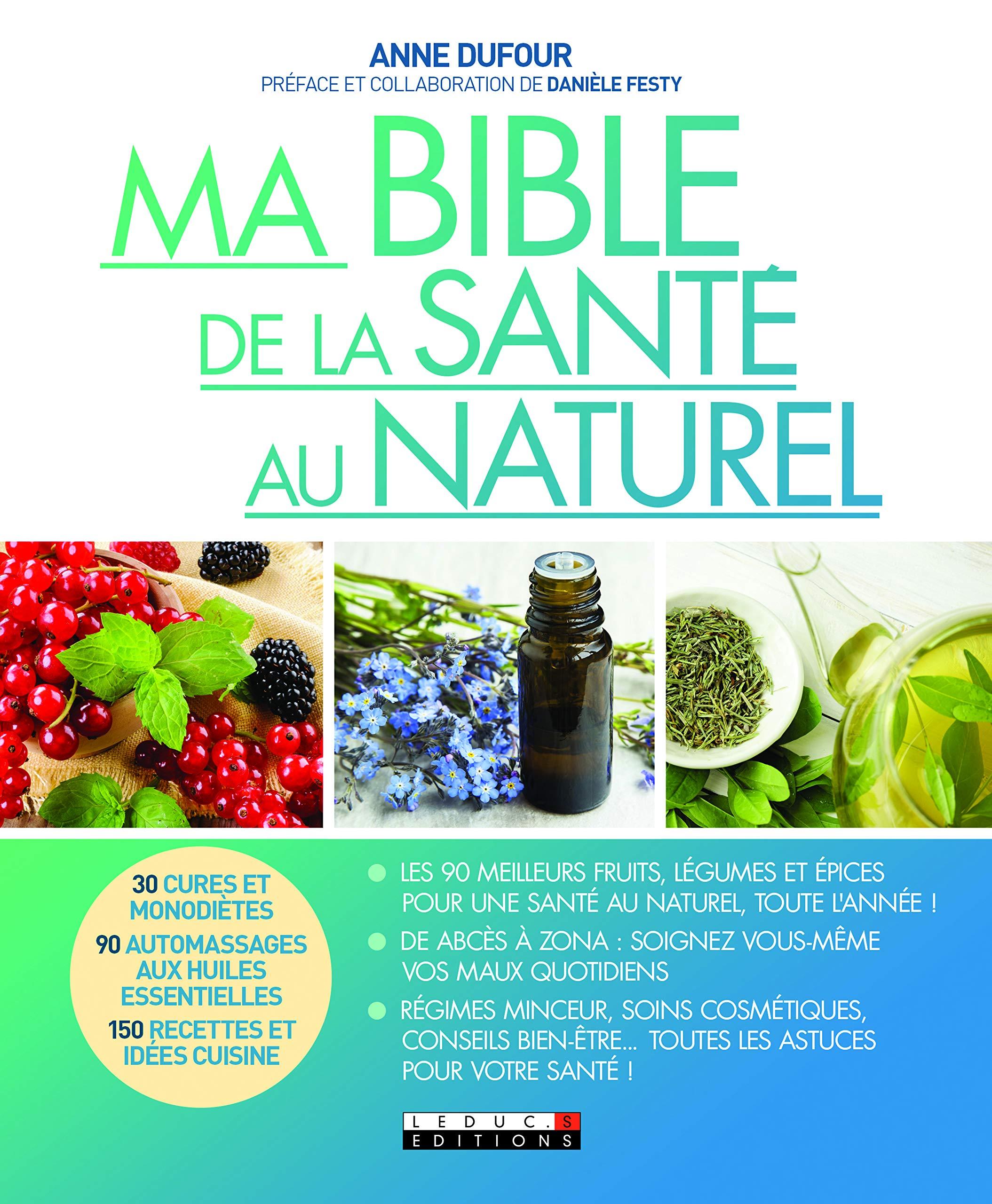 La bible des remèdes naturels (French Edition)