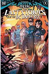 Dark Nights: Death Metal: The Last Stories of the DC Universe (2020-) #1 (Dark Nights: Death Metal (2020-)) Kindle Edition