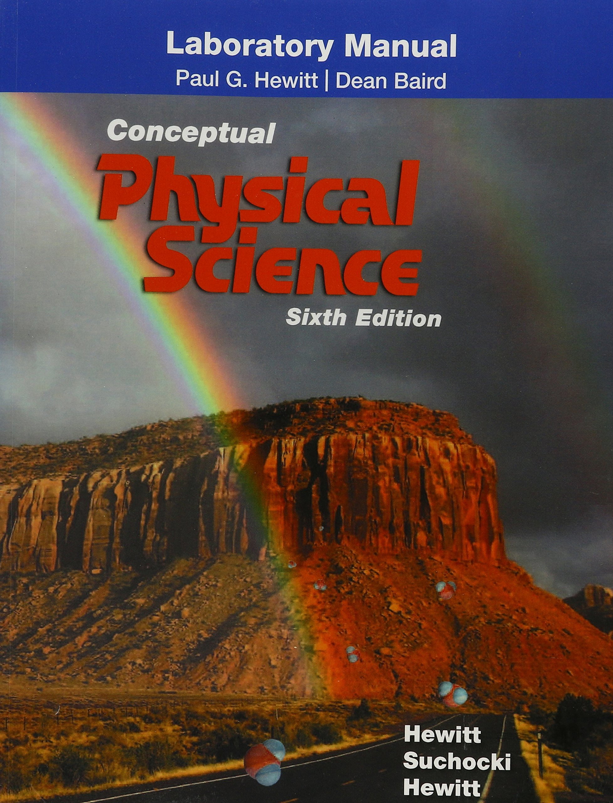 Laboratory Manual for Conceptual Physical Science: Paul G. Hewitt, John A.  Suchocki, Leslie A. Hewitt: 9780134091419: Books - Amazon.ca
