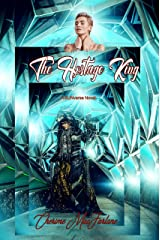 The Hostage king: A SUN Universe Novel Kindle Edition