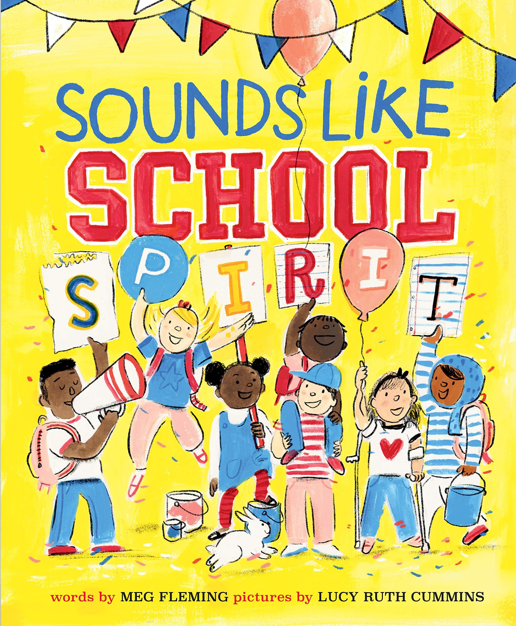 Sounds Like School Spirit: Fleming, Meg, Cummins, Lucy Ruth: 9780593108321:  Amazon.com: Books