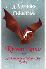 A Vampire Christmas (Vampires of Rose City) Kindle Edition