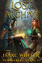Lost Archive: A LitRPG Adventure (Veilwalkers Book 1) Kindle Edition