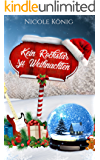 Kein Rockstar zu Weihnachten (German Edition)