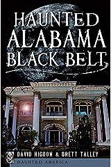 Haunted Alabama Black Belt (Haunted America) Kindle Edition