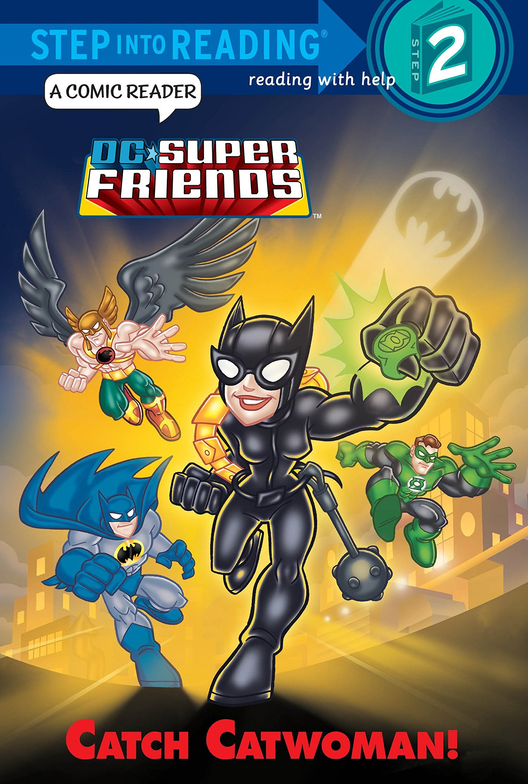 Read Online Catch Catwoman! (DC Super Friends) (Step into Reading) ebook