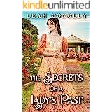 The Secrets of a Lady's Past: A Clean & Sweet Regency Historical Romance Novel