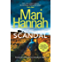 The Scandal (Stone and Oliver Book 3)