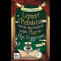 Lennart Malmkvist und der überraschend perfide Plan des Olav Tryggvason: Roman (German Edition)