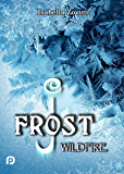 J. Frost: Wildfire