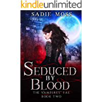 Seduced by Blood (The Vampires' Fae Book 2)