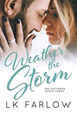 Weather the Storm Kindle Edition
