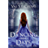 Dancing Days (The Helicon Muses Book 1)