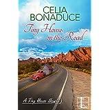 Tiny House on the Road (A Tiny House Novel Book 2)