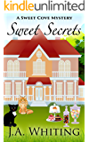 Sweet Secrets (A Sweet Cove Mystery Book 3)