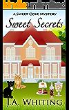 Sweet Secrets (A Sweet Cove Mystery Book 3)