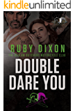 Double Dare You: A Bedlam Butchers MC Romance