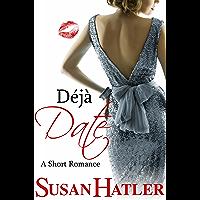 Déjà Date (Better Date than Never Series Book 9)