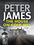The House on Cold Hill (The Cold Hill Ghost Stories Book 1)