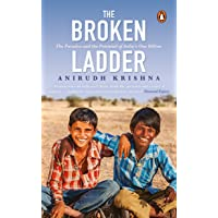 The Broken Ladder: The Paradox and The Potential of India's One Billion