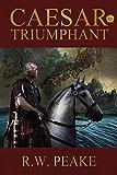 Caesar Triumphant (English Edition)