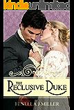 The Reclusive Duke (English Edition)