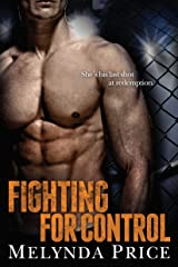 Fighting for Control (Against the Cage Book 3) Kindle Edition