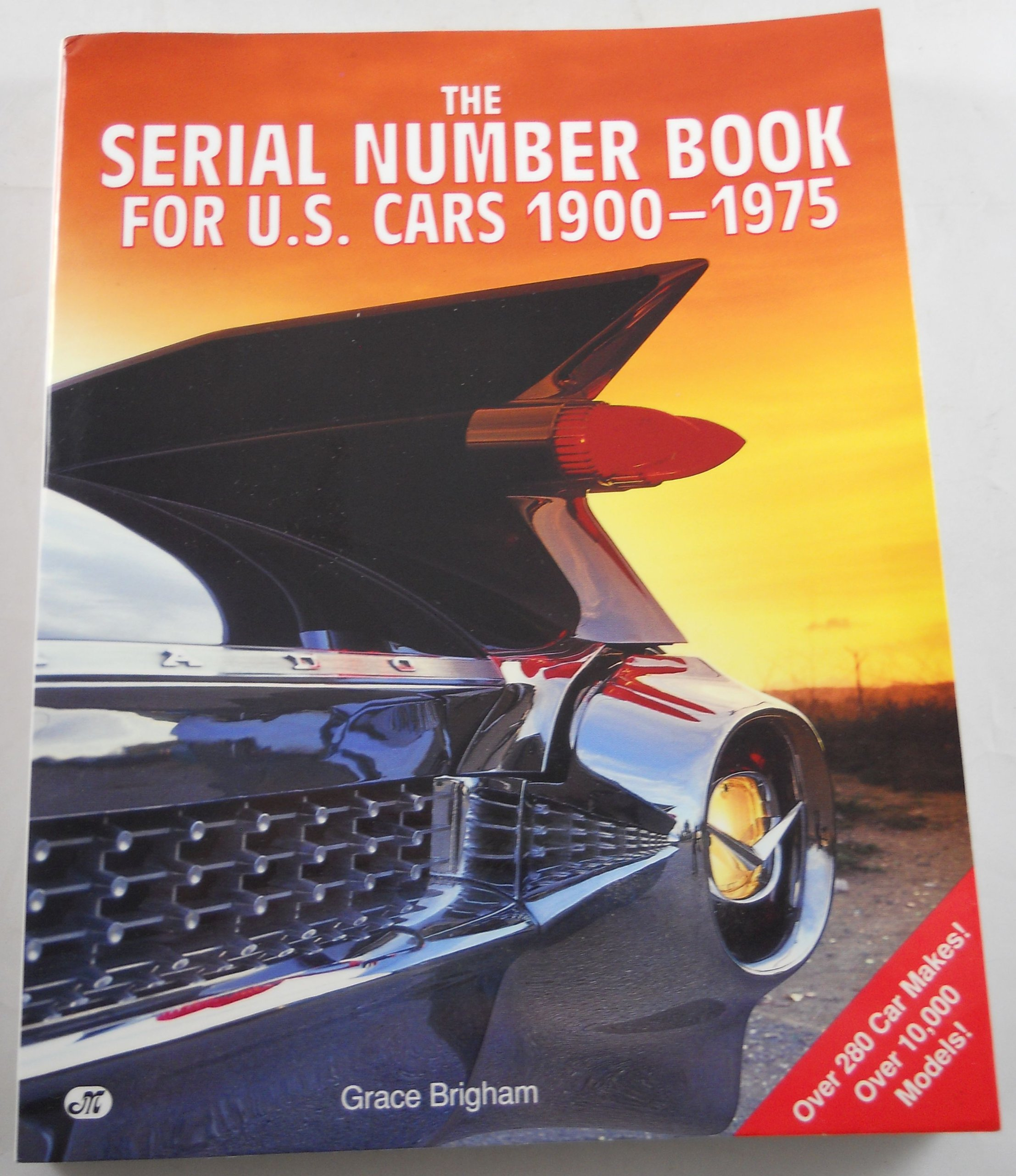 The Serial Number Book for U.S. Cars 1900-1975
