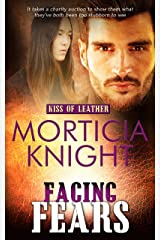 Facing Fears (Kiss of Leather Book 7) Kindle Edition