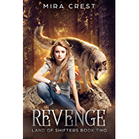 Revenge: Land of Shifters Book 2 (English Edition)