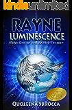 Luminescence (Rayne Trilogy Book 1)