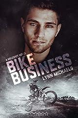 Bike Business: A Holeshot Novel Kindle Edition