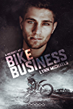 Bike Business: A Holeshot Novel