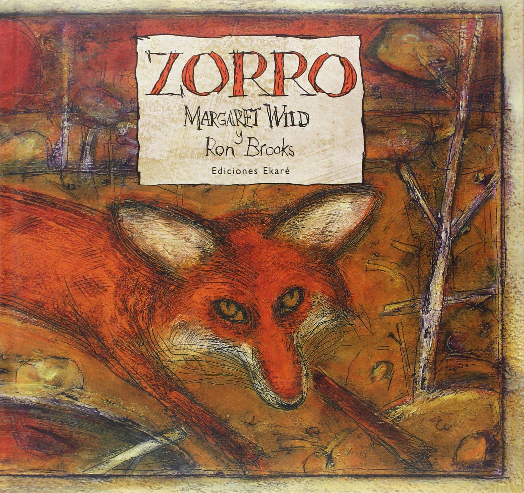 Zorro (Bosque de libros): Amazon.es: Margaret Wild, Ron ...
