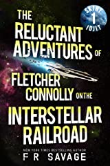 The Reluctant Adventures of Fletcher Connolly on the Interstellar Railroad Vol. 1: Skint Idjit Kindle Edition