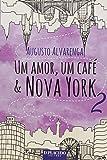 Um Amor Um Cafe E Nova York 2
