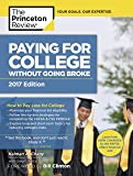 Paying for College Without Going Broke, 2017 Edition: How to Pay Less for College (College Admissions Guides)