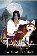 Tamesa: A Divided World: Diverse Epic Fantasy Kindle Edition