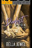 Darkest Hour (Iron Fury MC Book 3) (English Edition)