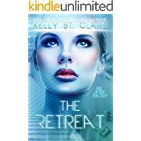 The Retreat (The After Trilogy Book 1) (English