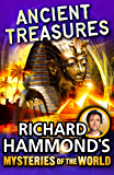 Richard Hammond's Mysteries of the World: Ancient Treasures (Great Mysteries of the World)