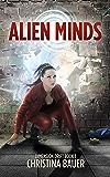 Alien Minds (Dimension Drift Book 1)