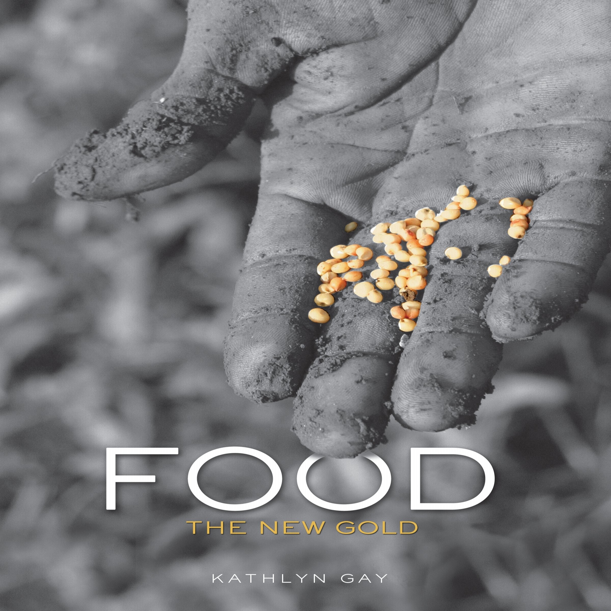 Food: The New Gold
