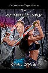 The Gathering Dark (The Newfoundland Vampire Book 3)